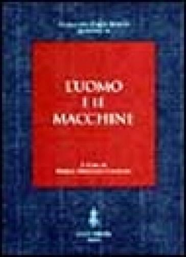 L'uomo e le macchine - M. Bresciani Califano   Ericsfund.org