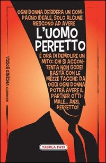 L'uomo perfetto - Vincenzo Bosica | Kritjur.org