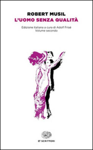 L'uomo senza qualità - Robert Musil  