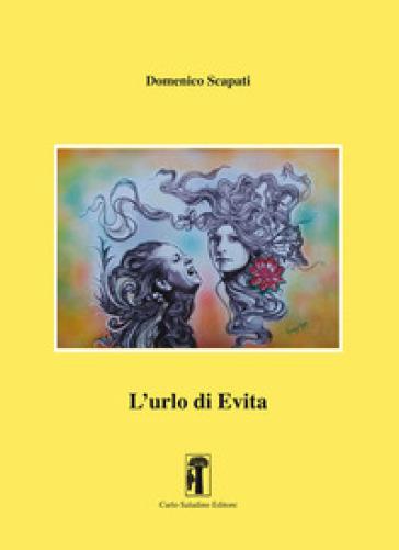 L'urlo di Evita - Domenico Scapati | Kritjur.org