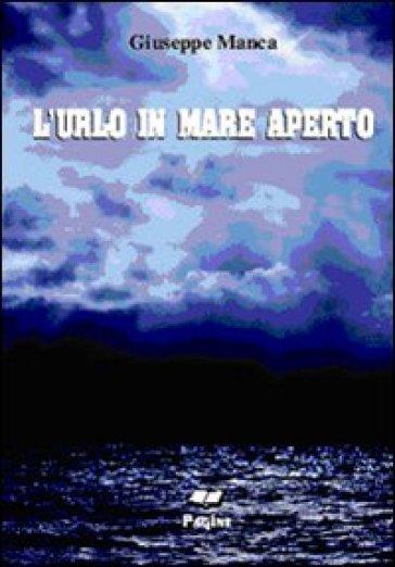 L'urlo in mare aperto - Giuseppe Manca | Kritjur.org