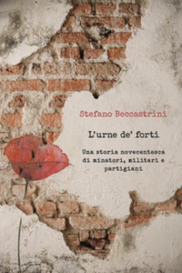 L'urne de' forti - Stefano Beccastrini   Kritjur.org