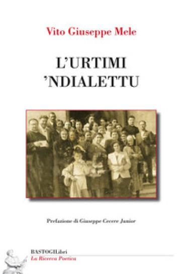 L'urtimi 'ndialettu - Vito Giuseppe Mele | Kritjur.org