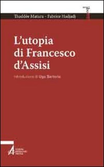 L'utopia di Francesco d'Assisi