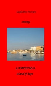 LAMPEDUSA - The Island of hope
