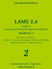 LAMS 2.4, Guida al Learning Activity Management System, Quaderno 2