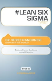 #LEAN SIX SIGMA tweet Book01