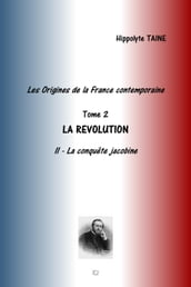 LES ORIGINES DE LA FRANCE CONTEMPORAINE