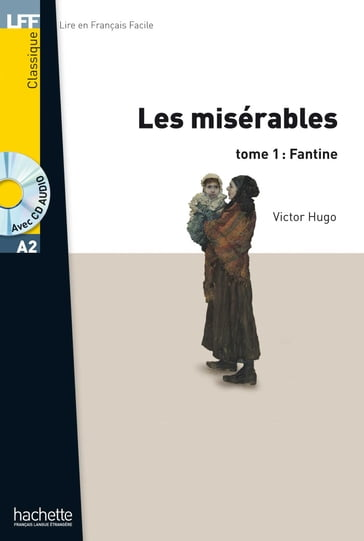 LFF A2 - Les Misérables - Tome 1 : Fantine (ebook)