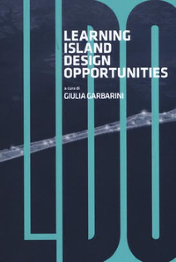 L.I.D.O. Learning island design opportunities. Scenari sostenibili per il Lido di Venezia - G. Garbarini   Ericsfund.org