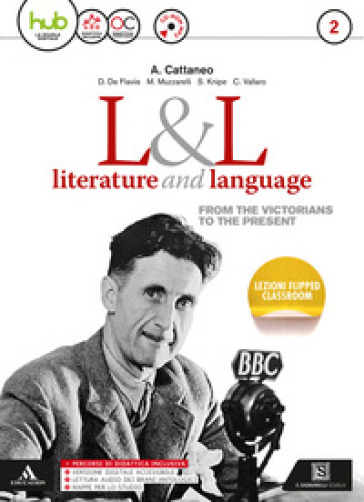 L&L. Literature & language. Per le Scuole superiori. Con e-book. Con espansione online. Con CD-Audio. 2. - Arturo Cattaneo |