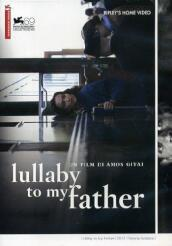 LULLABY TO MY FATHER (DVD)