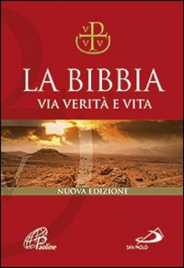 La Bibbia. Via verità e vita - G. Ravasi | Ericsfund.org