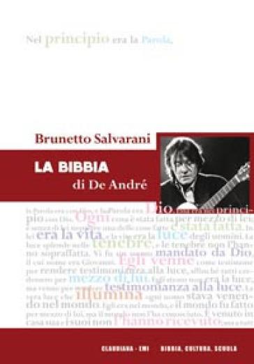 La Bibbia di De André - Brunetto Salvarani |