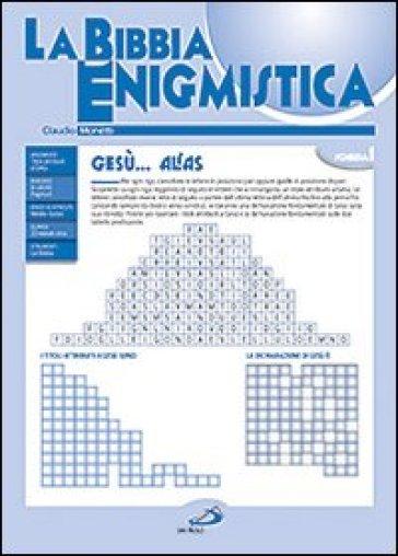La Bibbia enigmistica. 1. - Claudio Monetti   Rochesterscifianimecon.com