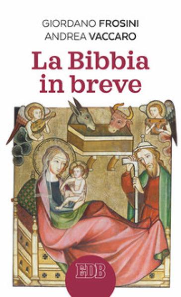 La Bibbia in breve - Giordano Frosini | Rochesterscifianimecon.com