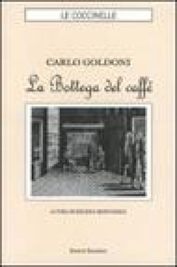 La Bottega del caffè - Carlo Goldoni  