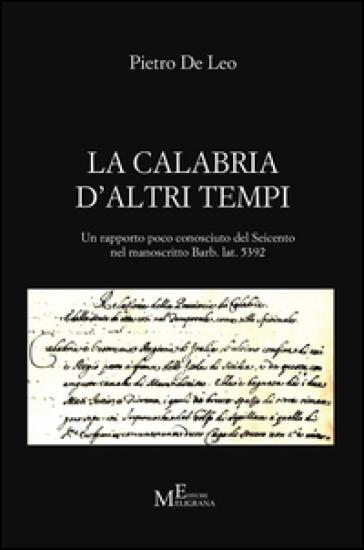 La Calabria d'altri tempi - Pietro De Leo |