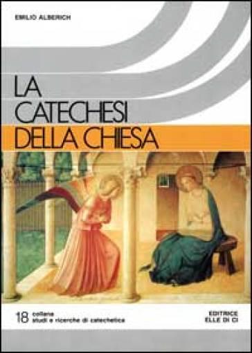 La Catechesi della Chiesa - Emilio Alberich   Kritjur.org