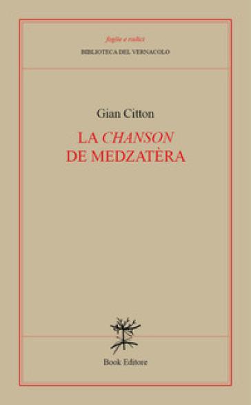 La «Chanson» de medzatèra - Gian Citton   Kritjur.org