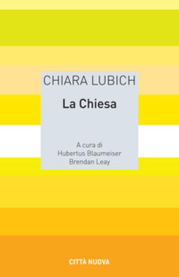 La Chiesa - Chiara Lubich | Thecosgala.com