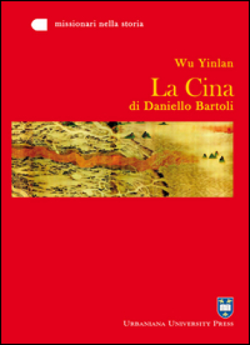 La Cina di Daniello Bartoli - Yinlan Wu |