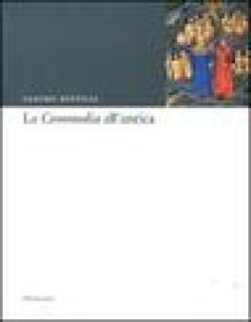 La «Commedia» all'antica - Sandro Bertelli | Rochesterscifianimecon.com