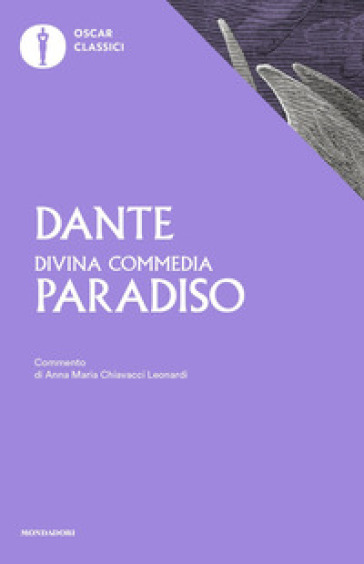 La Divina Commedia. Paradiso - Dante Alighieri |