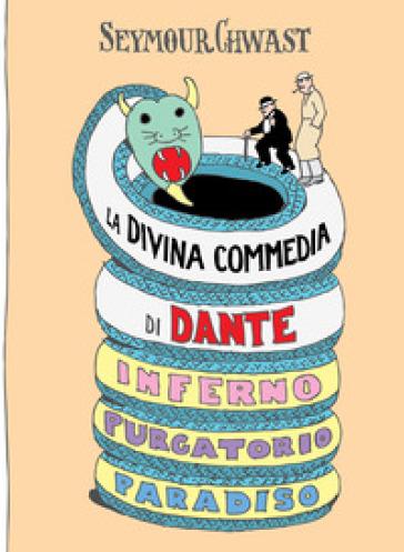 La Divina Commedia di Dante - Seymour Chwast |