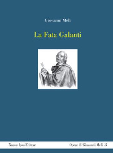 La Fata Galanti - Giovanni Meli |
