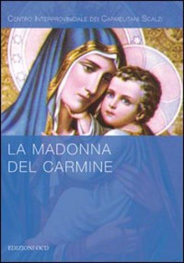 La Madonna del Carmine - Centro interprovinciale OCD  