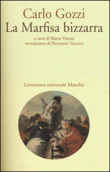La Marfisa bizzarra - Carlo Gozzi | Jonathanterrington.com