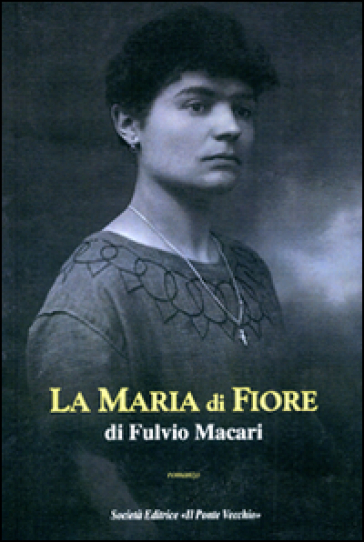 La Maria di Fiore - Fulvio Macari |