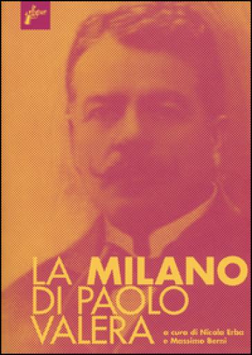 La Milano di Paolo Valera - N. Erba |