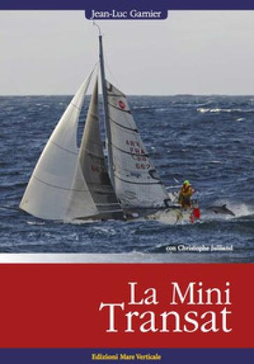 La MiniTransat - Jean-Luc Garnier  