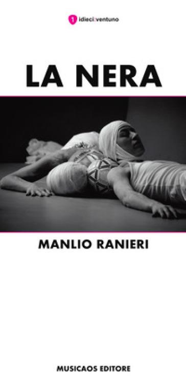 La Nera - Manlio Ranieri |