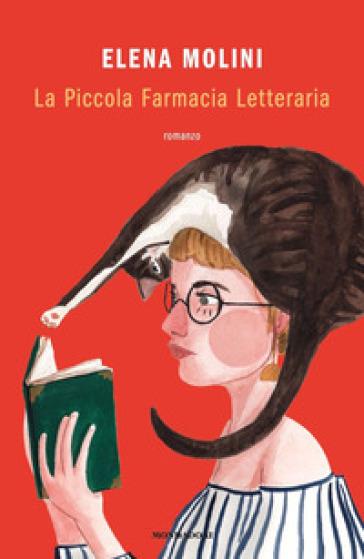 La Piccola Farmacia Letteraria - Elena Molini |