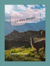La Reine Margot(volume 1 et 2)