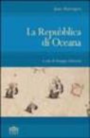 La Repubblica di Oceana - James Harrington |