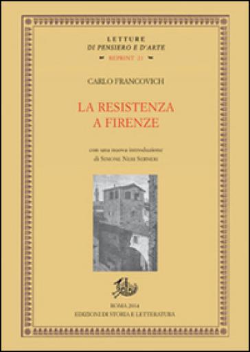 La Resistenza a Firenze - Carlo Francovich  