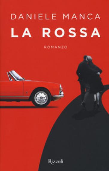 La Rossa - Daniele Manca |