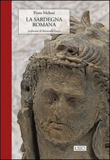 La Sardegna romana - Piero Meloni |