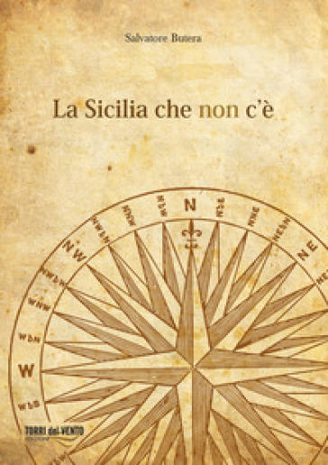 La Sicilia che non c'è - Salvatore Butera |