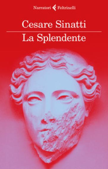 La Splendente - Cesare Sinatti | Rochesterscifianimecon.com