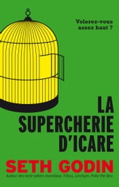La Supercherie d Icare