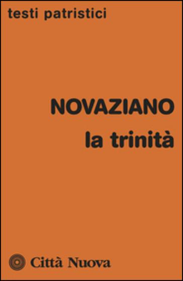 La Trinità - Novaziano   Kritjur.org