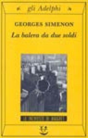 La balera da due soldi - Georges Simenon  
