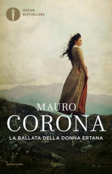 La ballata della donna ertana - Mauro Corona | Thecosgala.com