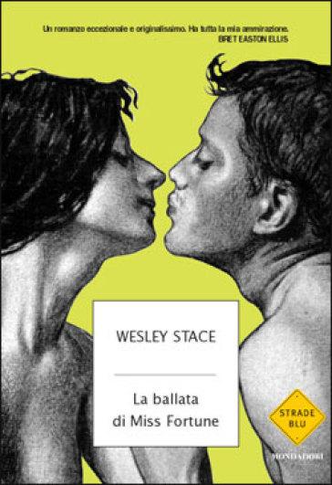 La ballata di Miss Fortune - Wesley Stace |