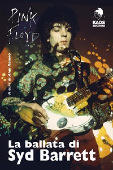La ballata di Syd Barrett - A. Romeo  